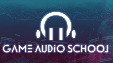 Game Audio School – SFX 101